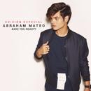 Are You Ready? (Edición Especial)/Abraham Mateo