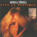 Vive la Mystique/Monica Törnell