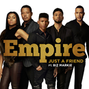 Just A Friend feat.Biz Markie/Empire Cast
