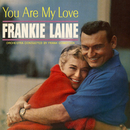 You Are My Love/Frankie Laine