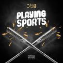 Playing Sports - EP/J Hus