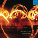 Fire Music - Infernal Flames and Celestial Blaze/Capella de la Torre