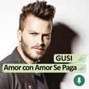 Amor Con Amor Se Paga/Gusi