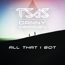 All That I Got/The Strange Algorithm Series & Danny Dearden