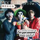 México feat.Gabi Montes/Rick Brendan