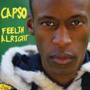 Feelin Alright/Capso