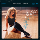 I'm Glad/Jennifer Lopez