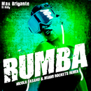 Rumba (Nicola Fasano & Miami Rockets Remix) feat.Didy/Max Brigante