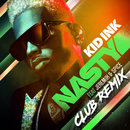 Nasty (Club Remix) feat.Jeremih,Spice/Kid Ink