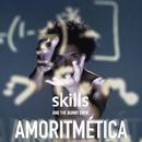 Amoritmética/Skills & The Bunny Crew