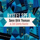 Rystet spejl. Musik og poesi/Søren Ulrik Thomsen & Det Glemte Kvarter