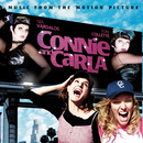 "Music From The Motion Picture ""Connie and Carla""/Original Motion Picture Soundtrack"