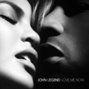 Love Me Now/John Legend