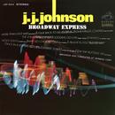 Broadway Express/J.J. Johnson