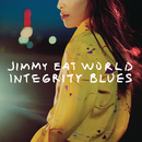 Integrity Blues/Jimmy Eat World