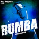 Rumba (M. Avossa Remix) feat.Didy/Max Brigante