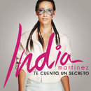 Te Cuento un Secreto/India Martinez