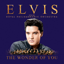 The Wonder of You: Elvis Presley with the Royal Philharmonic Orchestra/Elvis Presley
