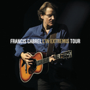 L'In Extremis Tour (Live)/Francis Cabrel