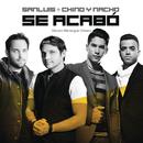 Se Acabó (Versión Merengue Urbano) feat.Chino & Nacho/SanLuis