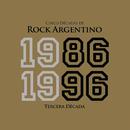 Cinco Décadas de Rock Argentino: Tercera Década 1986 - 1996/VARIOUS