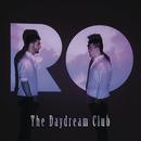 The Daydream Club/RO
