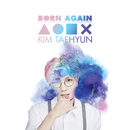 Born Again/Kim Taehyun