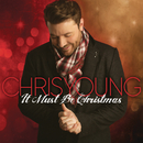 It Must Be Christmas/Chris Young