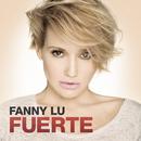 Fuerte/Fanny Lu