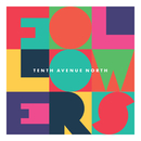 Followers/Tenth Avenue North