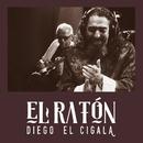 El Ratón/Diego El Cigala