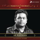 MasterWorks - A.R. Rahman (The Musical Wizard)/A.R. Rahman