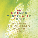 The Ultimate Christmas Collection/The Mormon Tabernacle Choir