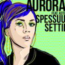 Spessuu settii feat.Aste/Aurora