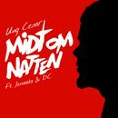 Midt Om Natten feat.Jamaika,DC/Ung Cezar