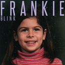Blink/Frankie