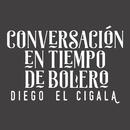 Conversación en Tiempo de Bolero/Diego El Cigala Con Gonzalo Rubalcaba