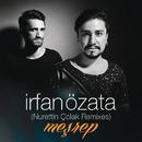 Meşrep (Remixes)/Irfan Özata
