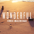 Wonderful/Chris Malinchak