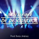 De Descontrol/Jhon  Kleiber