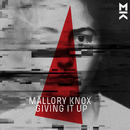 Giving It Up/Mallory Knox