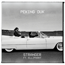 Stranger feat.Elliphant/Peking Duk