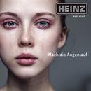 Mach die Augen auf/Heinz aus Wien