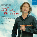 Tell Me True Love/Joel Frederiksen