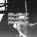 Fallback/Astroid Boys