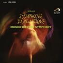 Berlioz: Symphonie fantastique, Op. 14 (1962 Recording)/Charles Munch