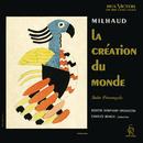 Milhaud: Suite provencale, Op. 152b & La Création du monde, Op. 81a/Charles Munch