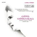 Galina Vishnevskaya Sings Rachmaninoff, Shostakovich, Prokofiev, Tchaikovsky & Glinka/Galina Vishnevskaya