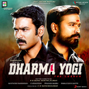 Dharma Yogi (Original Motion Picture Soundtrack)/Santhosh Narayanan
