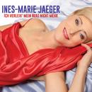 Ich verleih' mein Herz nicht mehr/Ines-Marie Jaeger
